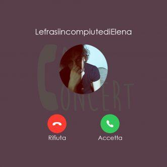 Call Concert – LefrasiincompiutediElena