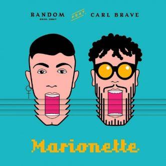 RANDOM FEAT. CARL BRAVE: MARIONETTE