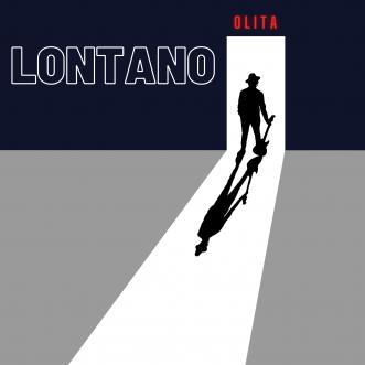 """""""Lontano"""", il nuovo singolo del cantautore Olita"""