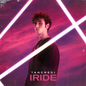 """TANCREDI PUBBLICA IL SUO PRIMO EP D'INEDITI """"IRIDE"""""""
