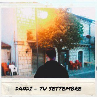 """Dandi spiega """"Tu settembre"""" – il primo singolo del cantautore milanese"""